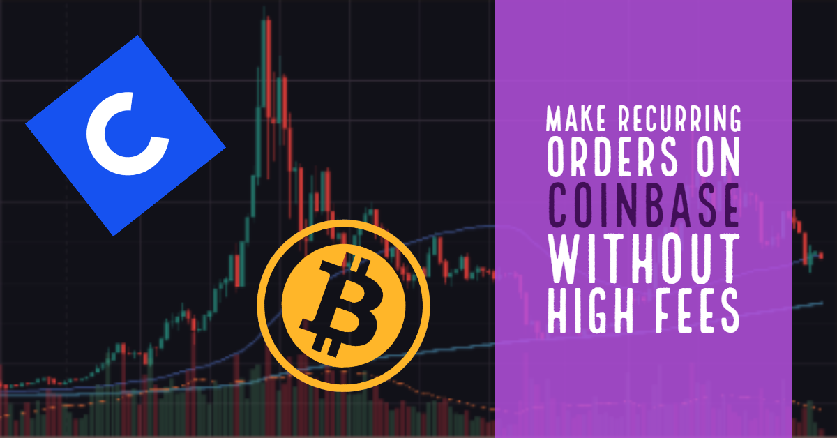recurring orders on Coinbase