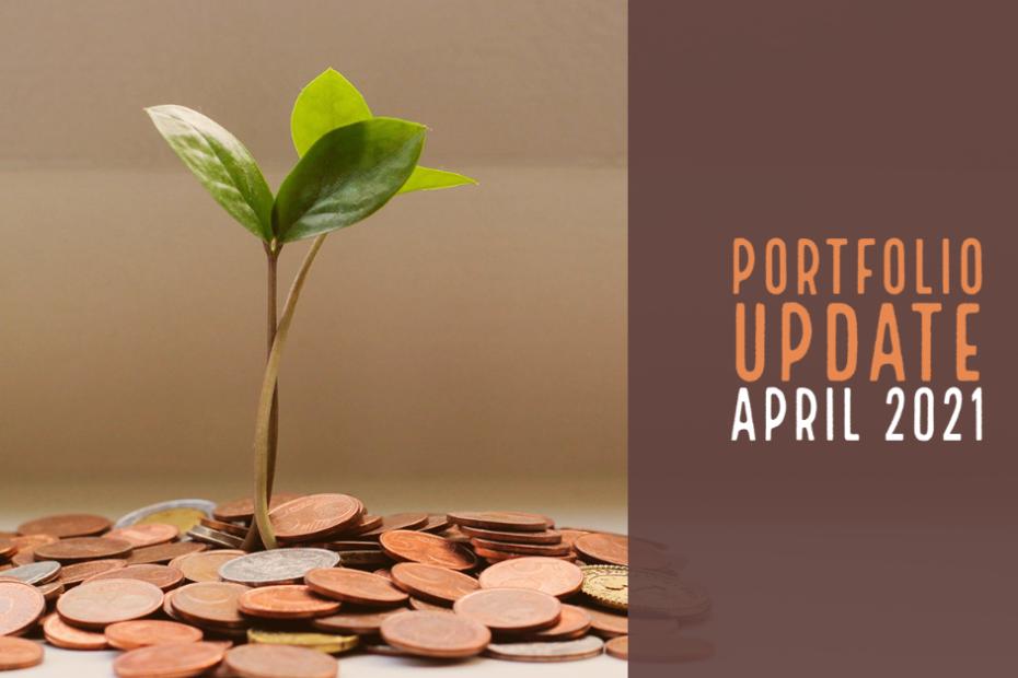 Portfolio Update April 2021