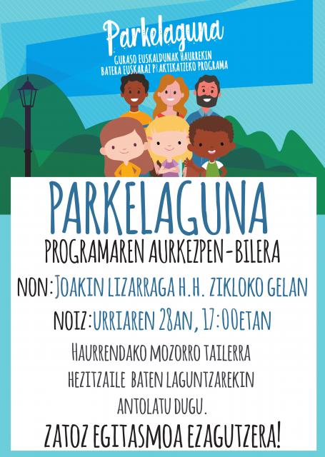 Parkelaguna Eguesibar programaren aurkezpen-bilera. Zatoz egitasmoa ezagutzera!! @ Joakin Lizarraga I.P.HH zikloko gela