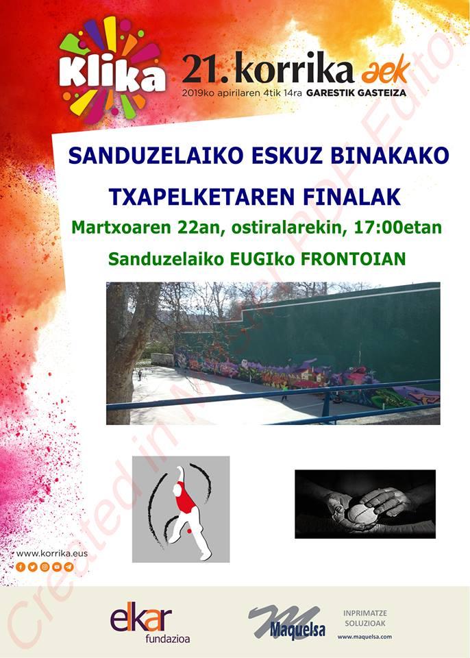 Eskuz binakako Txapelketaren finala. Korrika Kulturala @ Sanduzelaiko Eugiko frontoian
