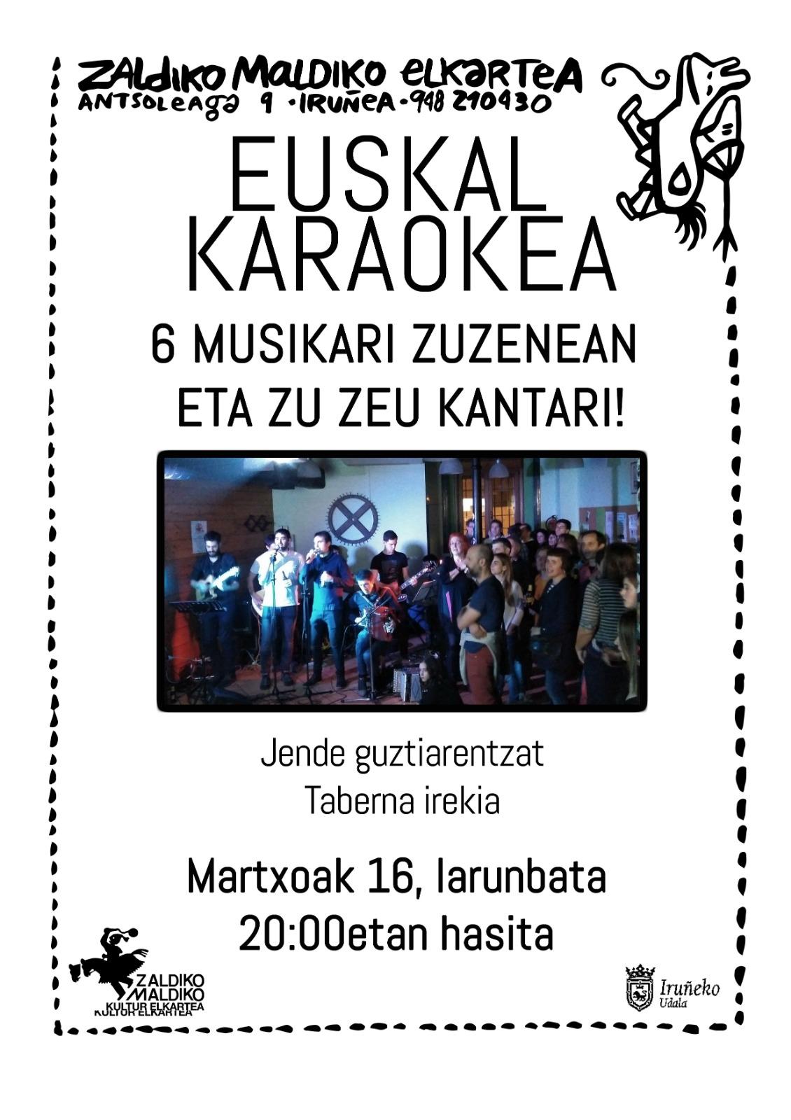 EUSKAL KARAOKEA @ Zaldiko Maldiko