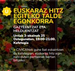 EUSKARAZ HITZ EGITEKO TALDE EGONKORRA @ CIVICANeko KAFETEGIA