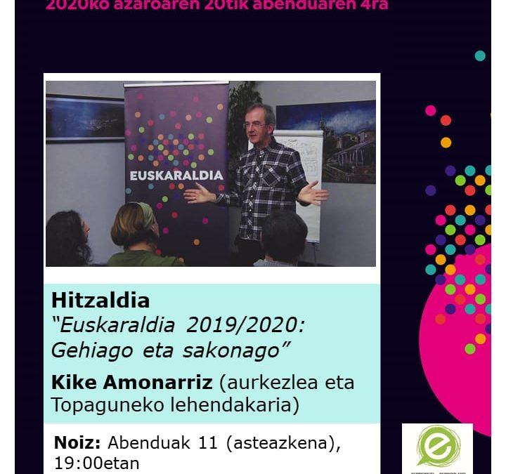 """""""Euskaraldia 2019-2020: Gehiago eta sakonago"""""""