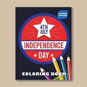 Independence Day - Easy Coloring Books for people living with dementia - Freedom Coloring