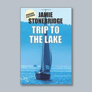 Trip To The Lake - Senior Fiction - Books for people living with dementia - Jamie Stonebridge