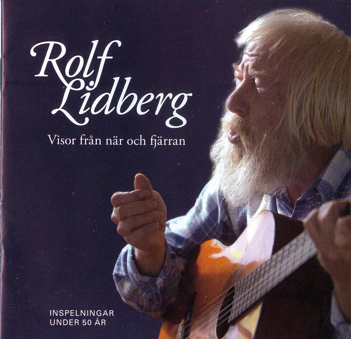 Rolf Lidberg Visor från när och fjärran