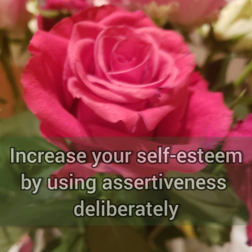 Increase your self-esteem by being more assertive