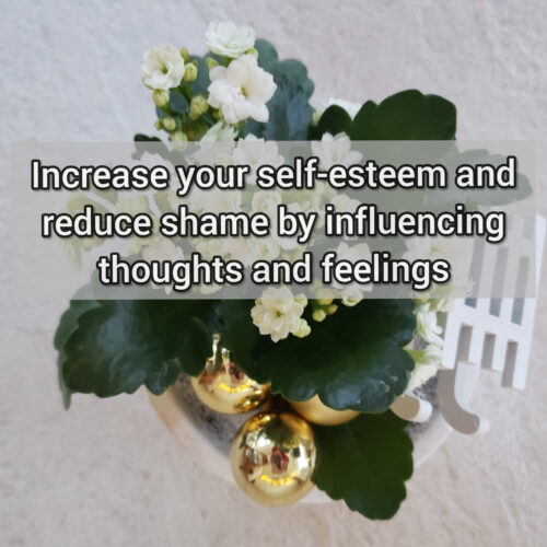 Increase your self-esteem and reduce shame by influencing thoughts and feelings