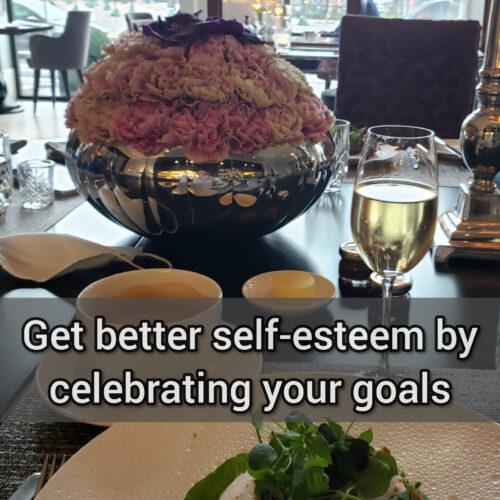Get better self-esteem by celebrating your goals