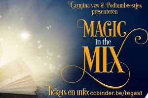 Praktische zaken 'Magic in the Mix'