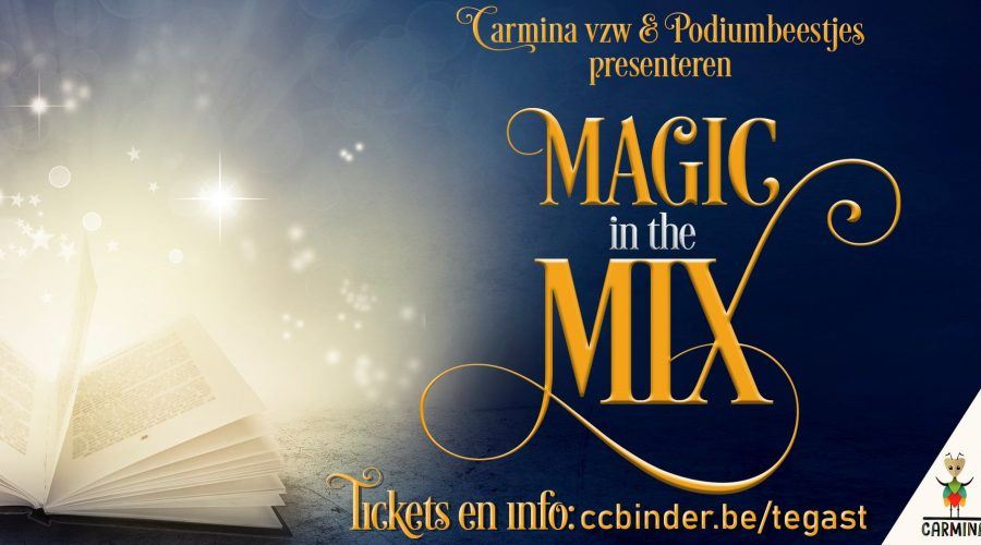 Praktische zaken 'Magic in the Mix'