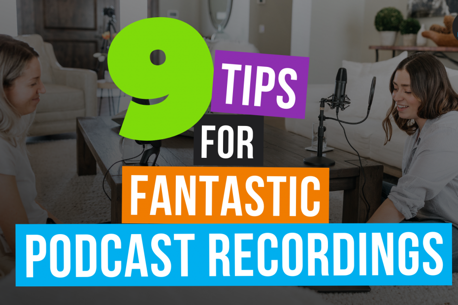 9 podcast audio recording tips featured