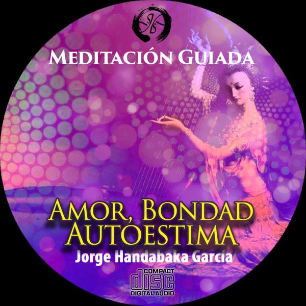 Meditación del Amor, Bondad y Autoestima