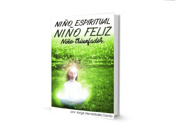 Niño Espiritual, Niño Feliz, Niño Triunfador