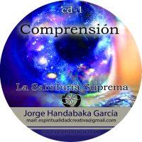 COMPRENSIÓN: LA SABIDURÍA DE LOS ILUMINADOS [CD Doble]