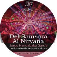 DEL SAMSARA AL NIRVANA [CD Doble]