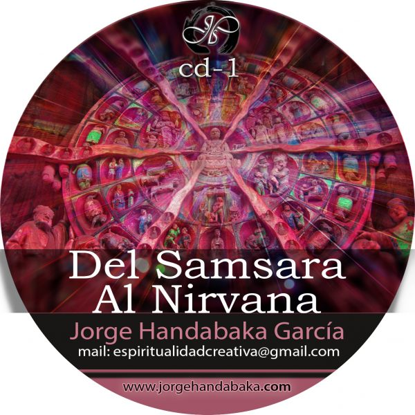 DEL SAMSARA AL NIRVANA [CD Doble]