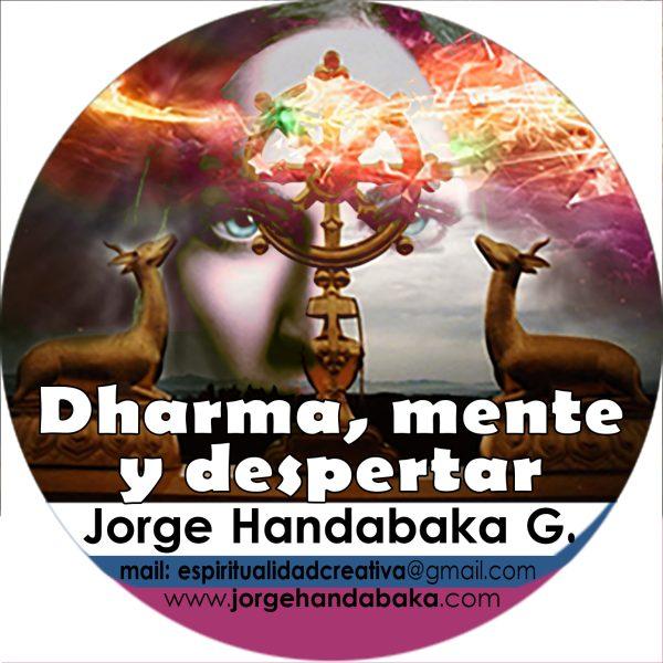 DHARMA, MENTE Y DESPERTAR