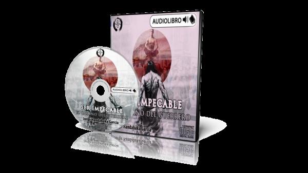 Audio Libro Ser Impecable el Camino del Guerrero