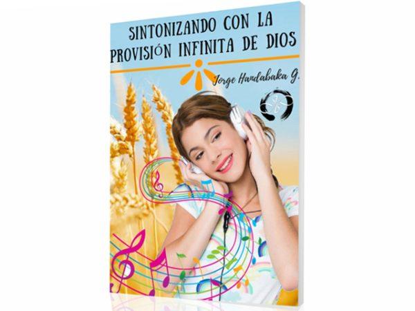 SINTONIZANDO CON LA PROVISIÓN INFINITA DE DIOS
