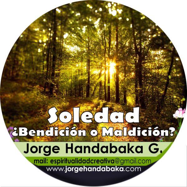 LA SOLEDAD, BENDICIÓN O MALDICIÓN