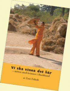 """Bild på Erni Friholts bok """"Vi ska vinna det här""""."""