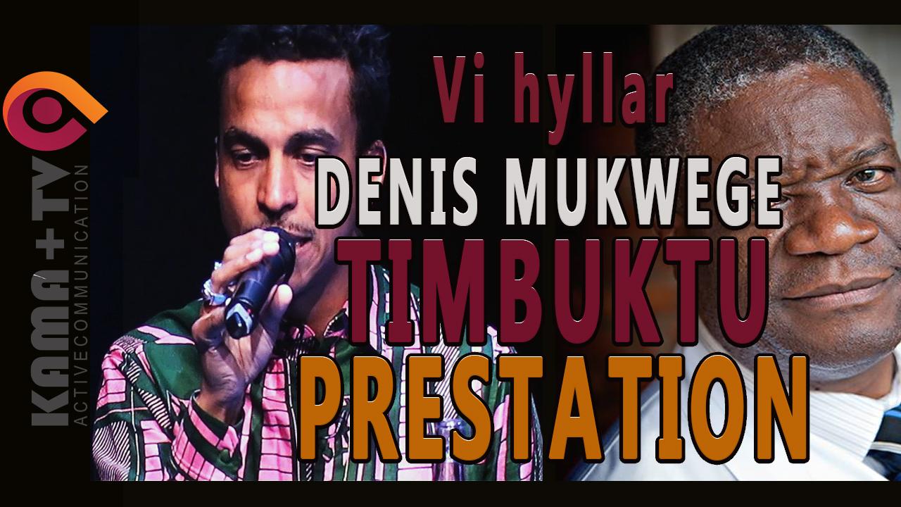TIMBUKTU DENIS MUKWEGE NOBELS FREDPRIS 2018