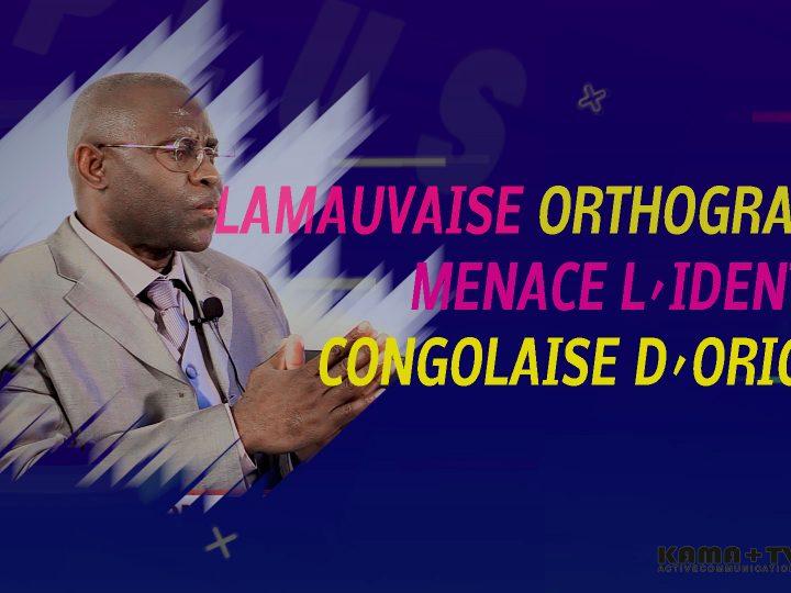 La mauvaise orthographe menace l´identité congolaise d´origine(émission)