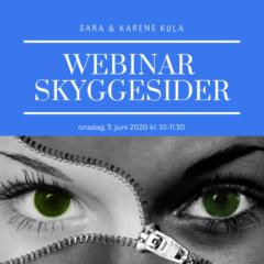 Webinar – 1. Skyggesider 3. juni 2020