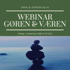Webinar – 4. Gøren & Væren 1. sept 2020