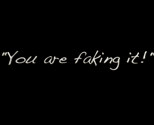 White letters on black background: You are faking it