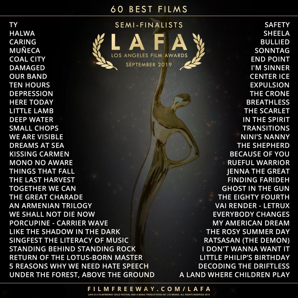 Goldener Award mit Text: 60 Best Films, Semi-Finalist, LAFA, Los Angeles Film Awards September 2019