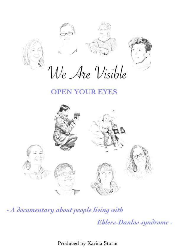 Dieses Poster zeigt alle Beteiligten von 'We Are Visible' als Bleistiftsketch um den Text: We Are Visible - Open your eyes