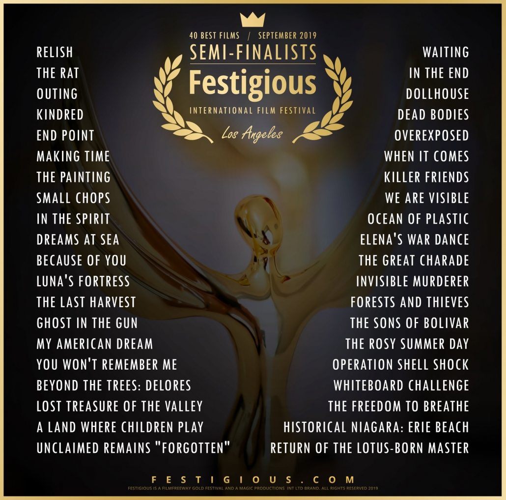 Golden Statue with text: 40 Best Films/ September 2019, Semi-Finalist, Festigious, International Film Festival, Los Angeles