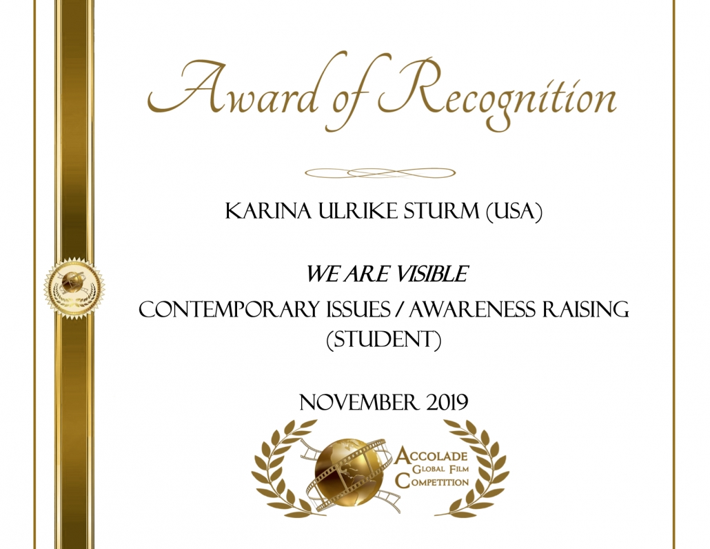 Award of Recognition: Karina Ulrike Sturm, We Are Visible, Awareness Raising