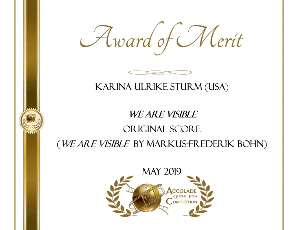 Award of Merit: Karina Ulrike Sturm, We Are Visible, Original Score
