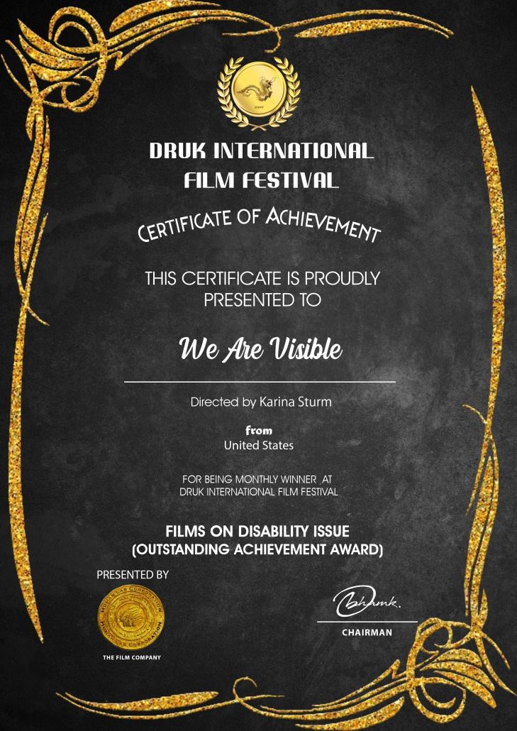 Certificate: Druk International Film Festival, Best Film on Disability Issues