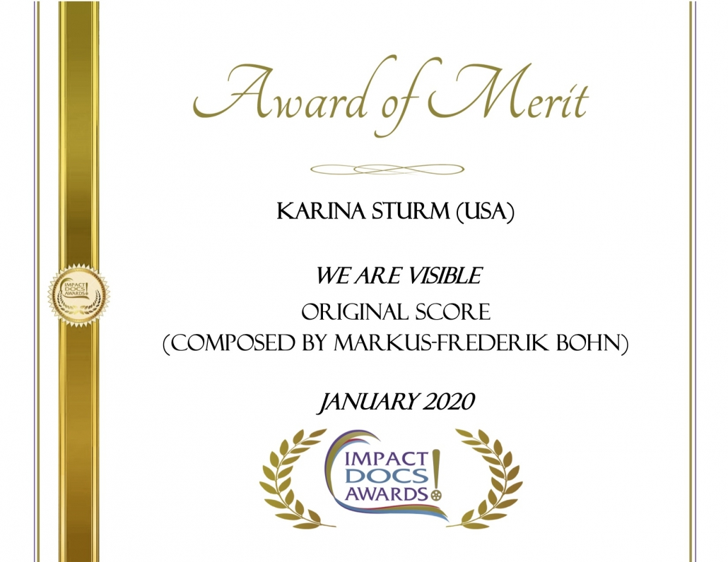 Impact Docs Award of Merit, We Are Visible, Original Score