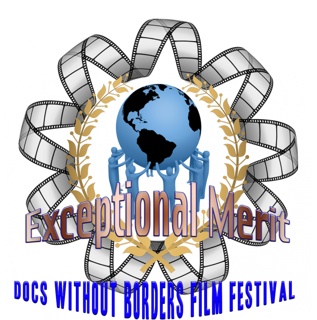 Award Laurel Exceptional Merit, Docs Without Borders Film Festival