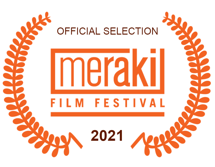 Festival Laurel: Official Selection, Meraki Film Festival, 2021