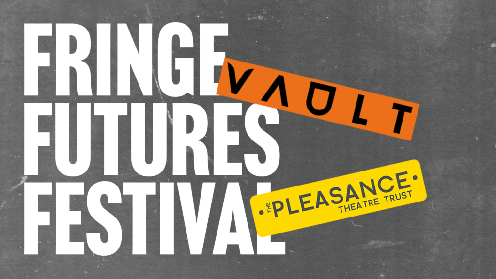VAULT Fringe Futures Festival Logo - my show was on on 29th May 2021