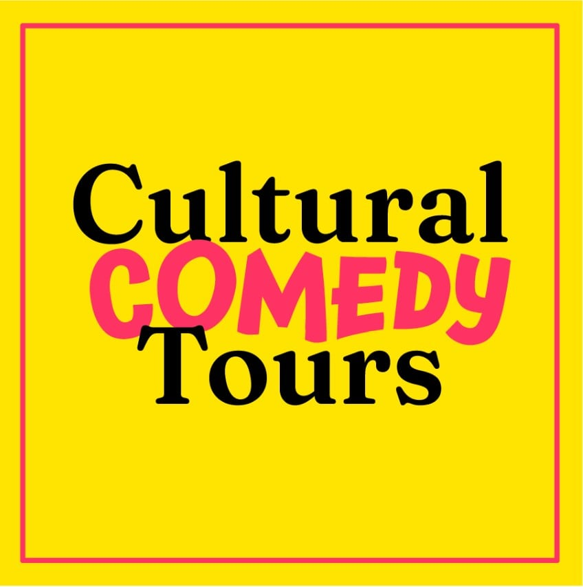 The Cultural Comedy Tours poster, which is just the words on a bright yellow background.