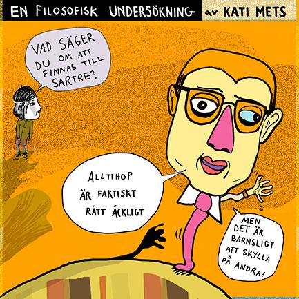 Sartre, En filosofisk undersökning av Kati Mets i Modern Filosofi