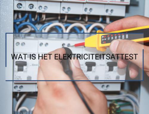 WAT IS HET ELEKTRICITEITSATTEST?
