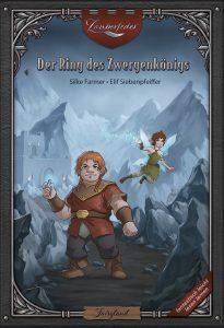Der Ring des Zwergenkönigs High Fantasy für Erstleser Volksschüler