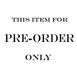 PREORDER ONLY