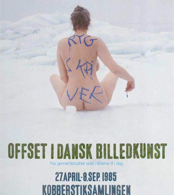 1985 RYGGSKRIVER – OFFSET I DANSK BILLEDKUNST