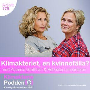 klimakteriet en kvinnofälla Katarina graffman Rebecka lennartsson