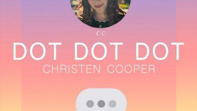 Photo of Christen Cooper – Dot Dot Dot
