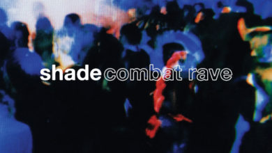 Photo of Shade – Combat Rave